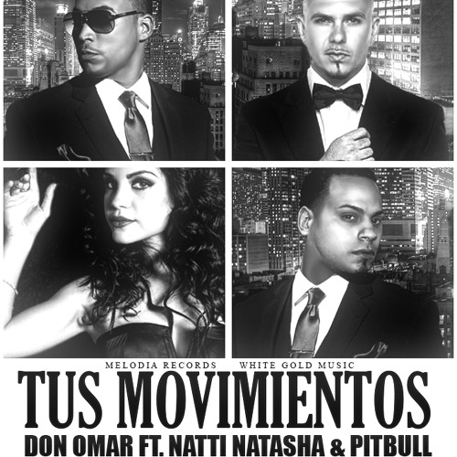 Don Omar Ft Natti Natasha & Pitbull - Tus Movimientos (Mambo & Dance Version) (Prod By Nan2)