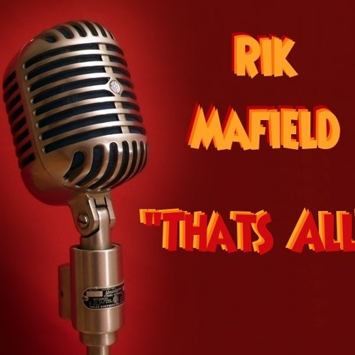 Rik Mafield - Thats All