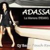 Adassa - La Manera (Dj Baby Touch Remix)