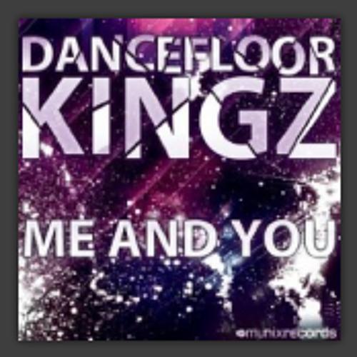 Dancefloor Kingz - Me And You (Manox Remix)