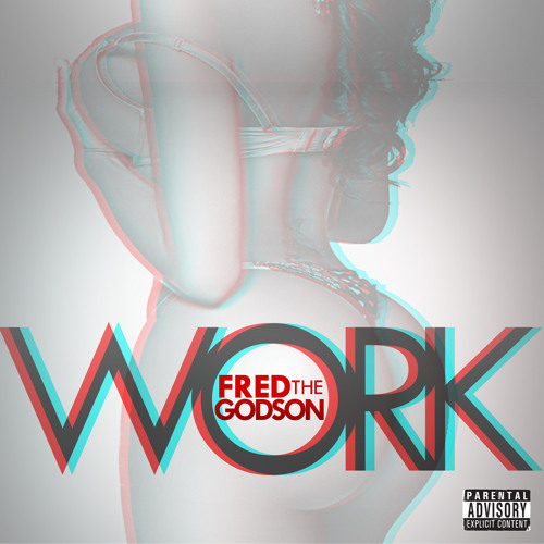 Fred the Godson - Work