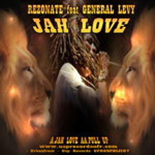 ****JAH LOVE (clip) -  Dj Rezonate & General levy | OUT NOW!!!****