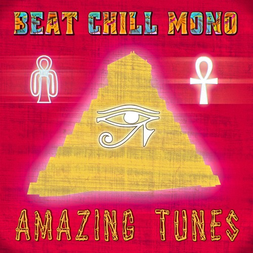 Beat Chill Mono - Amazing Tunes [OUT NOW at BEATPORT]
