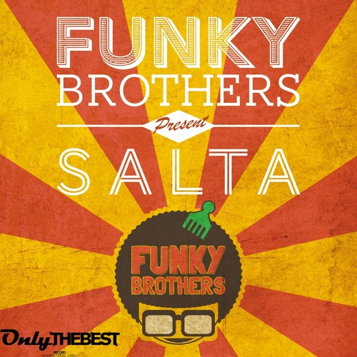 171# Funky Brothers - Salta! [ Only the Best Record international ]