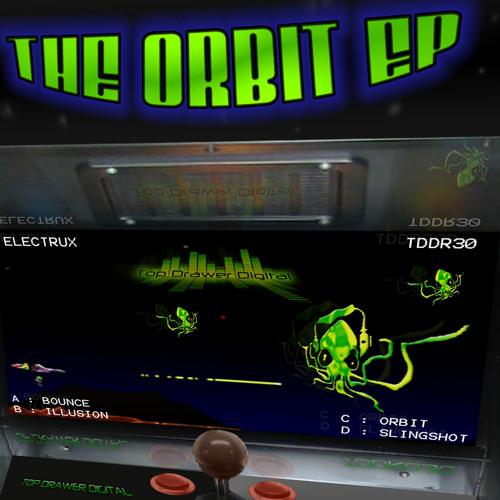 Electrux - Slingshot - TDDR030 - The Orbit EP Out Now