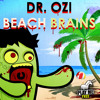 Dr. Ozi - Beach Brains (PLAY ME HALLOWEEN FREEBIE) mp3