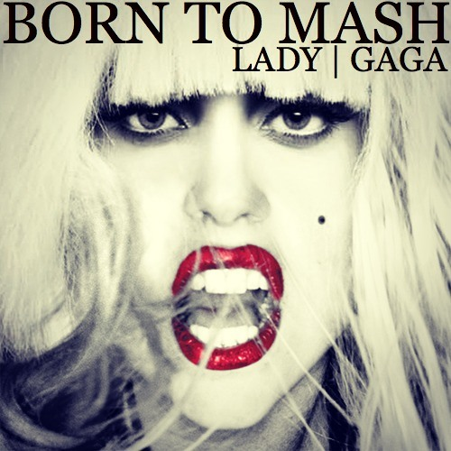 Born This Way (We Found Love Remix)