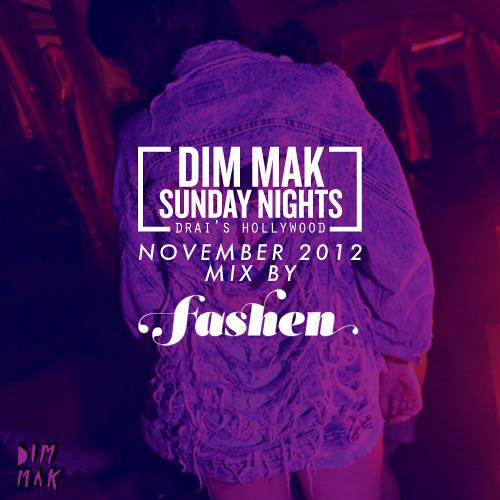 Dim Mak Sundays November Mix By Fashen