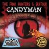 The Funk Hunters & SkiiTour - Candyman - FREE HALLOWEEN DOWNLOAD