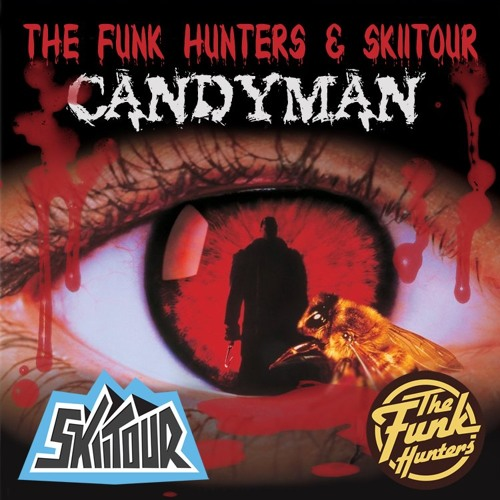 The Funk Hunters & SkiiTour - Candyman - FREE HALLOWEEN DOWNLOAD