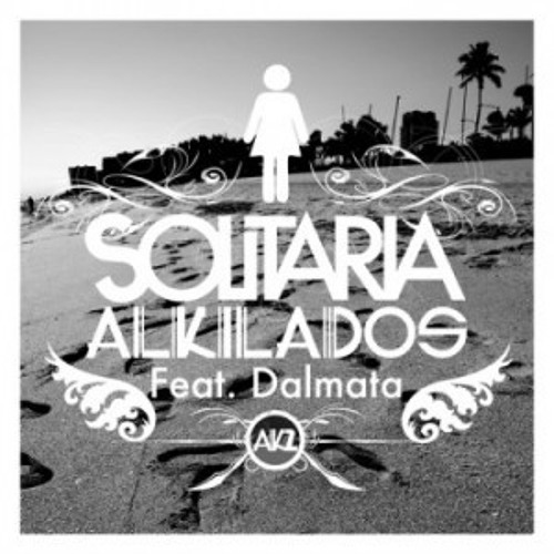 Solitaria (Dj Franz Moreno Remix) - Alkilados Ft. Dalmata