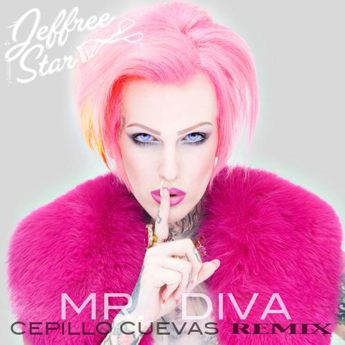Mr. Diva: Cepillo Cuevas Remix