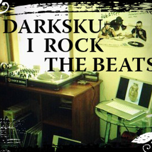 Darksku - I rock the beats