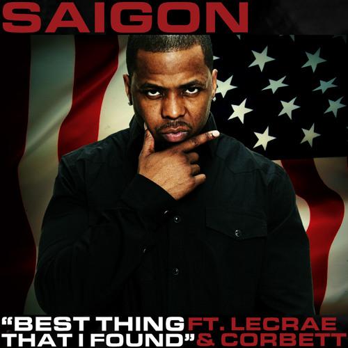 Saigon - Best Thing That I Found (feat. Lecrae & Corbett)