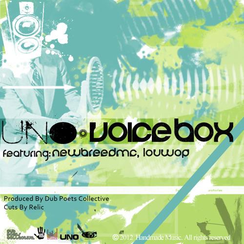 Voice Box - UNO ft. NEWBreedMC and Louwop the Dirty General