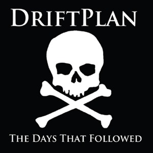 DriftPlan - The Days That Followed (2011)