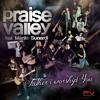 Praise Valley - Save My Soul