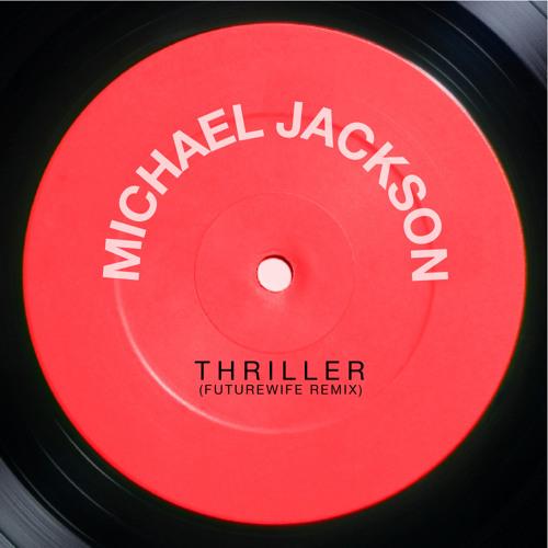 MJ - Thriller (Futurewife Remix)