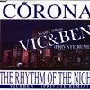 Download CORONA rhythm of the night(VIC&BEN Private remix).mp3 FREE DOWNLOAD Mp3
