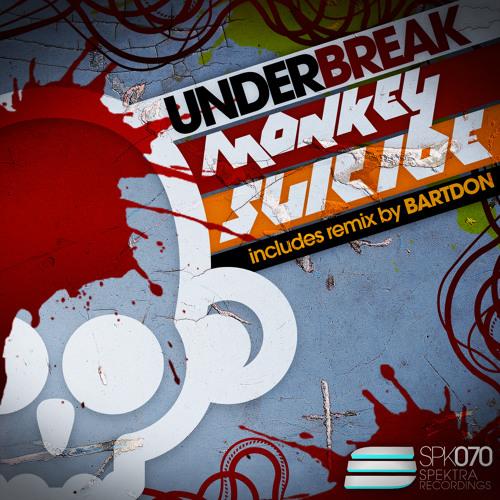 Under Break - Monkey suicide (Bartdon Remix) TOP25 BEATPORT!!!
