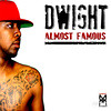 DWIGHT - Almost Famous (The Street Album) - 07 in the morning