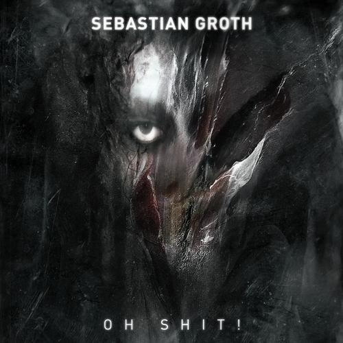 Sebastian Groth - Oh Shit (SC PREVIEW) Out now On Shout Rec