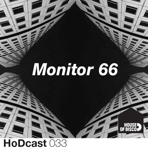 Monitor 66 - House of Disco Guestmix