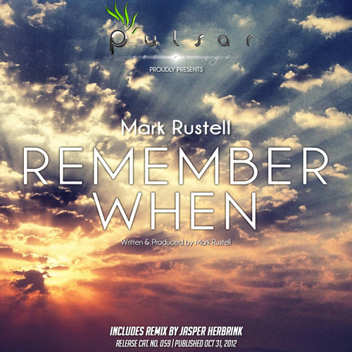 Mark Rustell - Remember When (Original Mix)