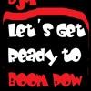 DjA - Let´s Get Ready to Boom Pow