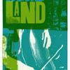 Liquid Land- 16.10.12 Whadya Take With You?