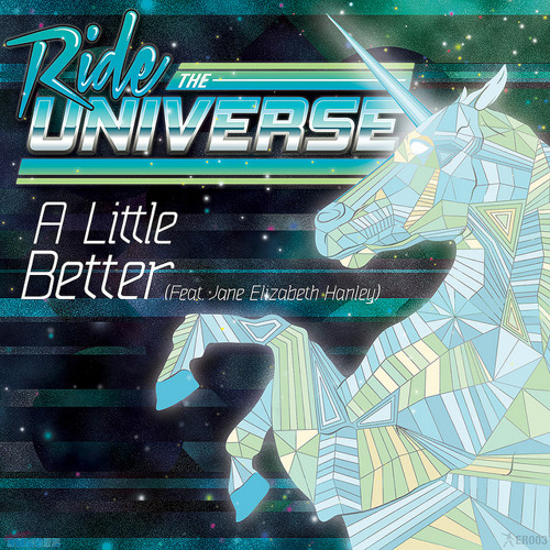 A Little Better (Pat Lok 'venice butch' Workout) - Ride The Universe (Feat. Jane Elizabeth Hanley)