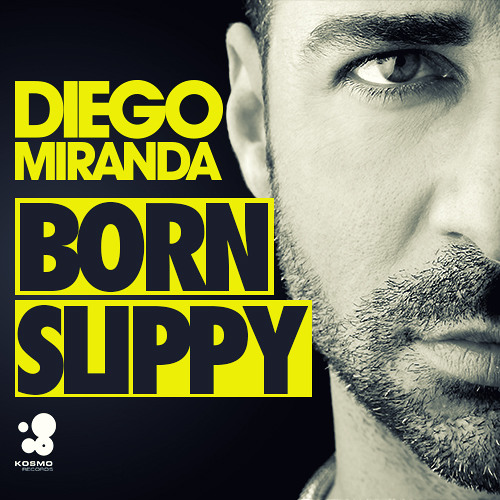 Diego Miranda - Born Slippy