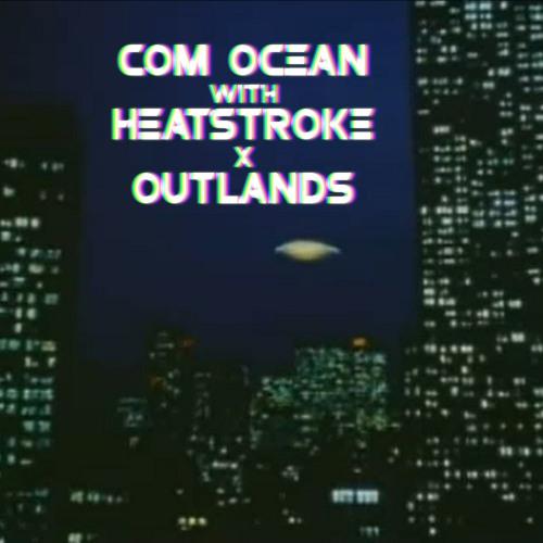 Com Ocean (HEATSTROKE REMIX)