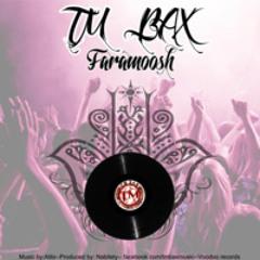 TM Bax <> Faramoosh