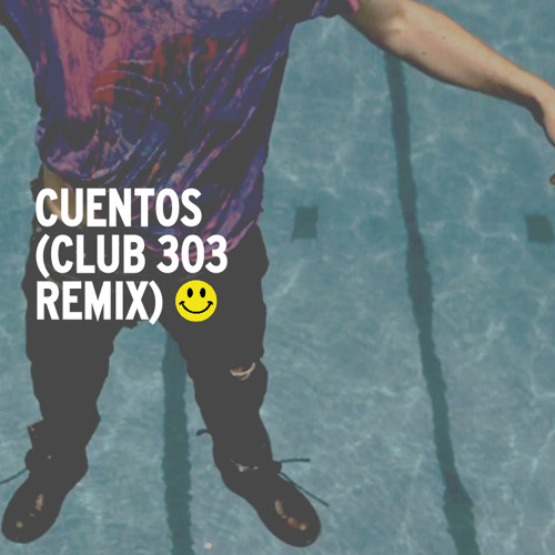 Quiero Club - Cuentos (Club 303 Remix)