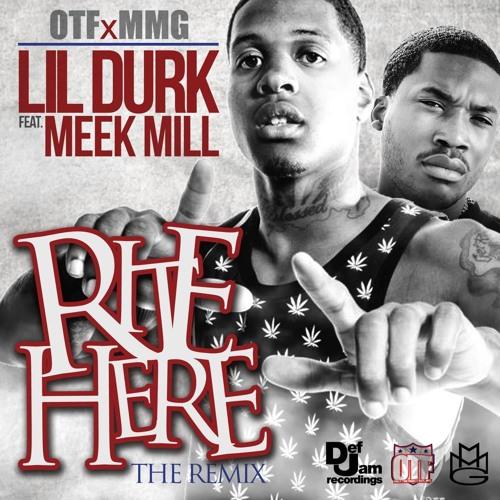 Lil Durk feat. Meek Mill - Right Here [Remix]