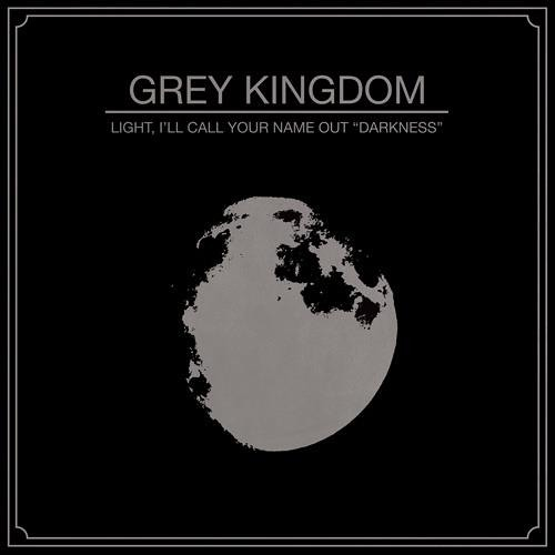 Grey Kingdom - End Of God