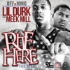 Lil Durk ft Meek Mill Right Here