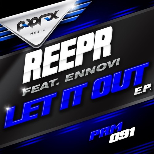 "ReepR Feat. ENNOVI - Let It Out ""Pop Rox Muzik"" Beatport Nov 20th"