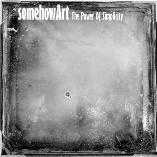 SomehowArt - I Know Who You Are