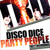 Disco Dice - Party People (Soul Power Remix)