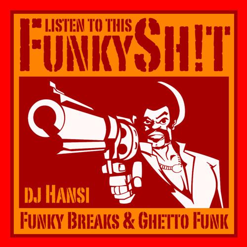 Dj Hansi - Funky Shit