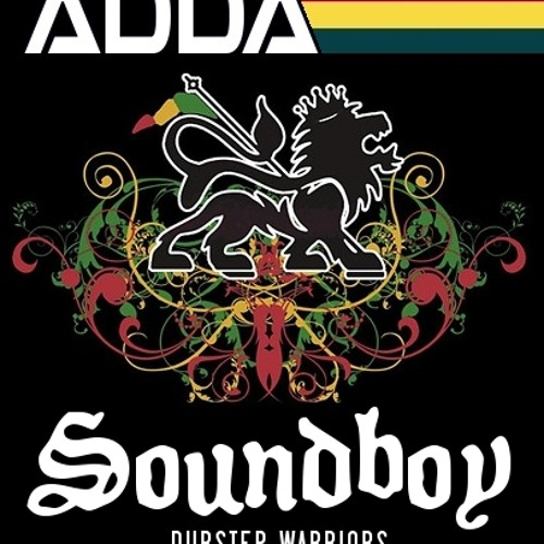 ADDA - Soundboy (Dubstep)