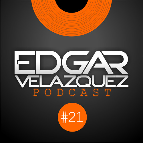 Dj Edgar Velazquez Podcast Episode 21 (October 2012)