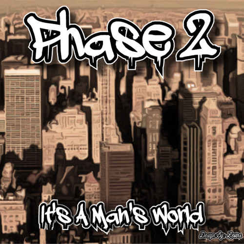 Phase 2 - It's a Man's World [FREE DOWNLOAD]