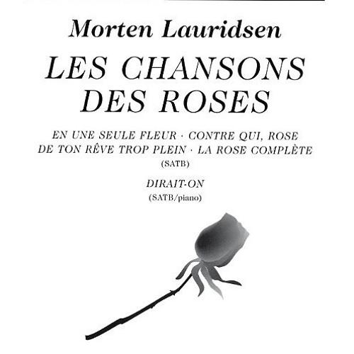 Les Chansons des Roses by Morten Lauridsen