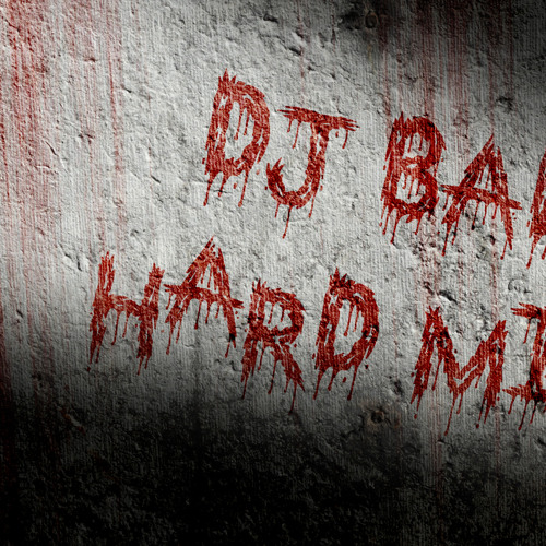 DJ BAD (HARD MIX) READ DESCRIPTION!! FREE DOWNLOAD!!!