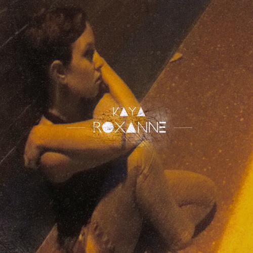 Kaya - Roxanne (Cover)