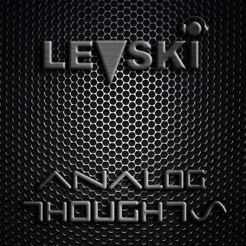 Levski - Analog Thoughts