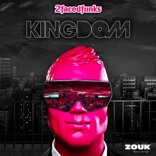 Kingdom (Teaser) - 2 Faced Funks